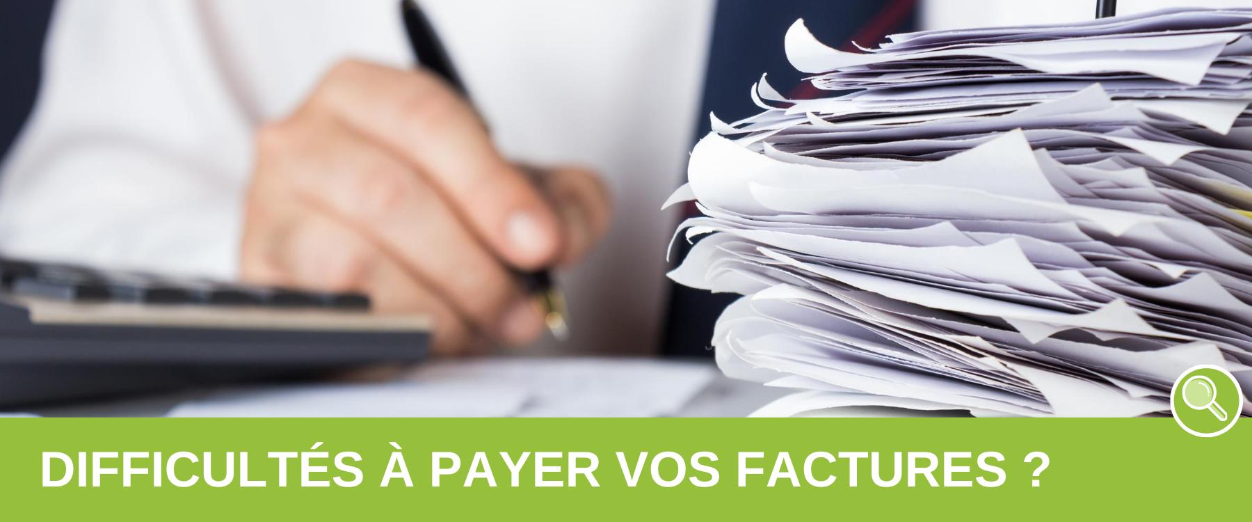 Difficultés paiement facture